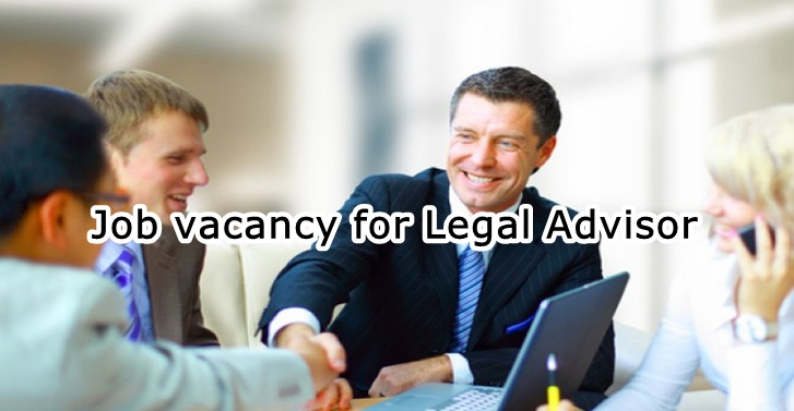 Job vacancy for Legal Advisor