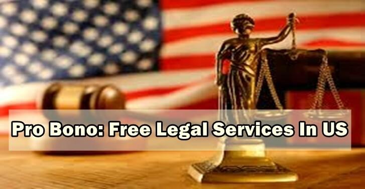 Pro Bono: Free Legal Services In US