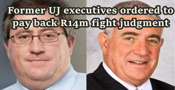 Former UJ executives ordered to pay back R14m fight judgment