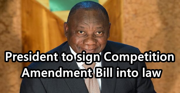 President to sign Competition Amendment Bill into law