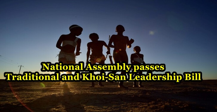 National Assembly passes Traditional and Khoi-San Leadership Bill