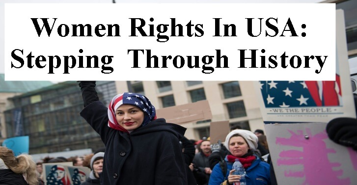 Women Rights In USA: Stepping Through�History