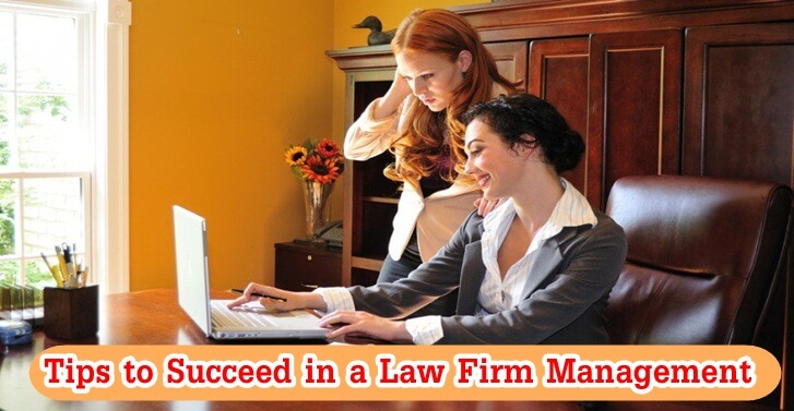 Tips to Succeed in a Law Firm Management