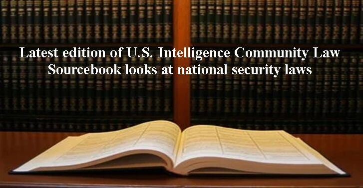 Latest edition of U.S. Intelligence Community Law Sourcebook looks at national security laws
