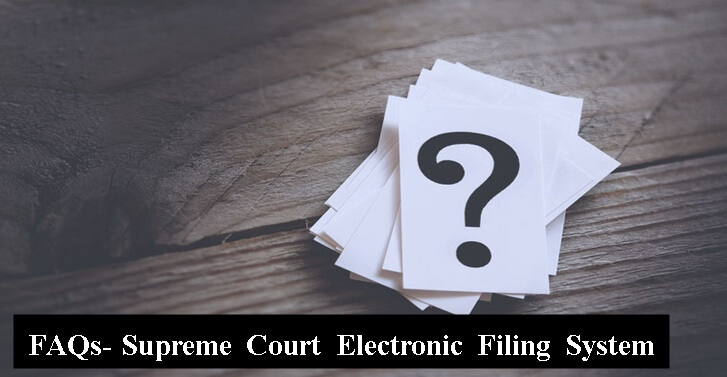 FAQs-Supreme Court Electronic Filing System