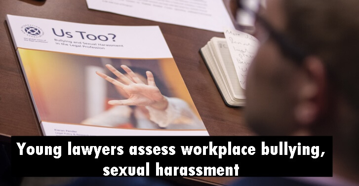 Young lawyers assess workplace bullying, sexual harassment