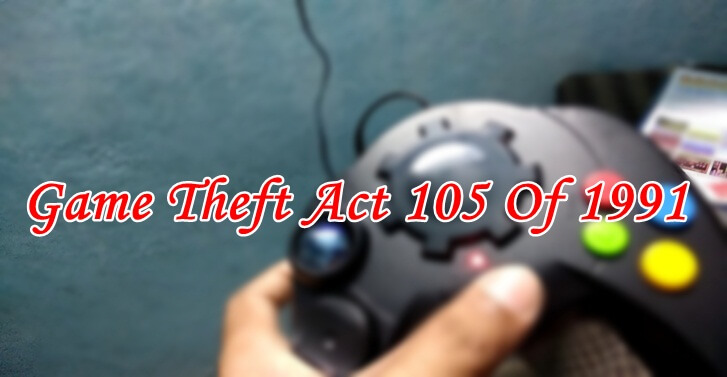 Game Theft Act 105 Of 1991