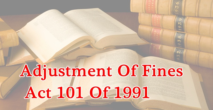 Adjustment Of Fines Act 101 Of 1991