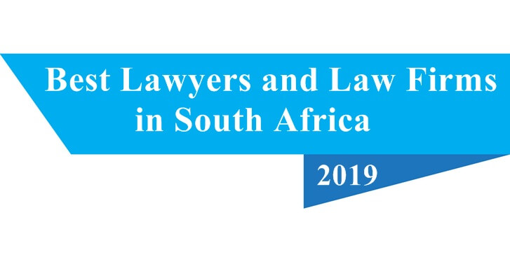 Best Lawyers and Law Firms in South Africa -2019