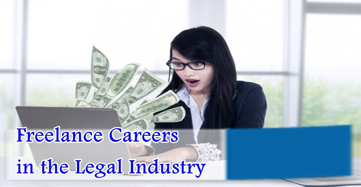 Freelance Careers in the Legal Industry