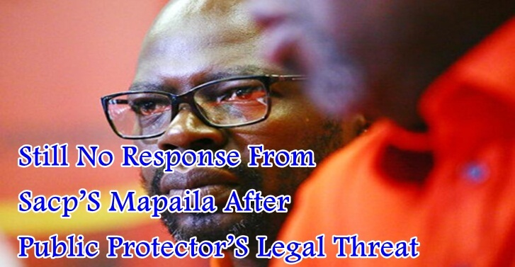 Still No Response From Sacps Mapaila After Public Protectors Legal Threat