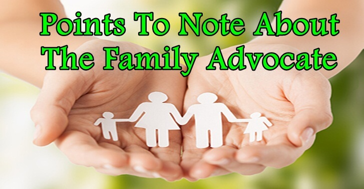 Points To Note About The Family Advocate