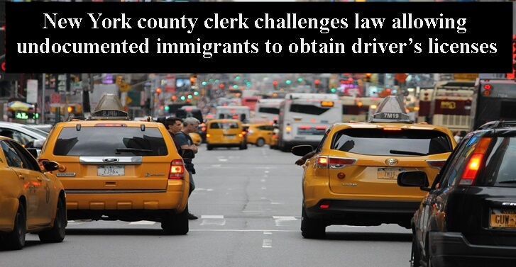 New York county clerk challenges law allowing undocumented immigrants to obtain driver's licenses
