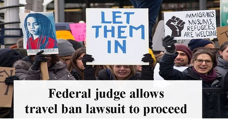 Federal judge allows travel ban lawsuit to proceed