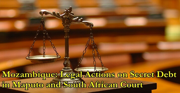 Mozambique: Legal Actions on Secret Debt in Maputo and South African Court