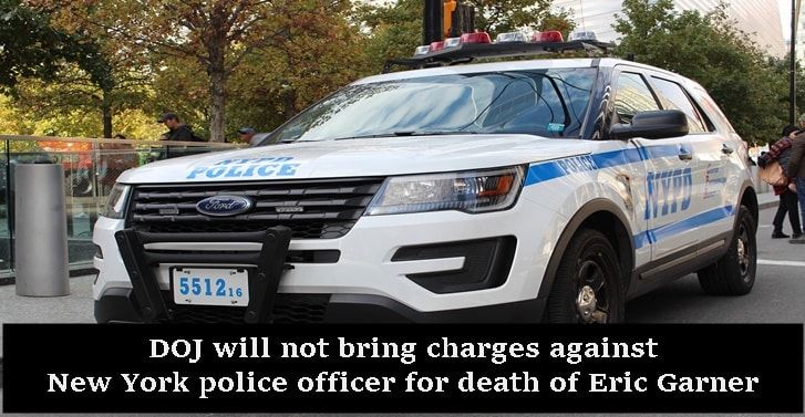 DOJ will not bring charges against New York police officer for death of Eric Garner