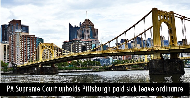 PA Supreme Court upholds Pittsburgh paid sick leave ordinance