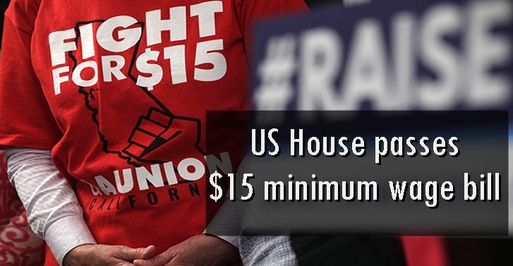 US House passes $15 minimum wage bill