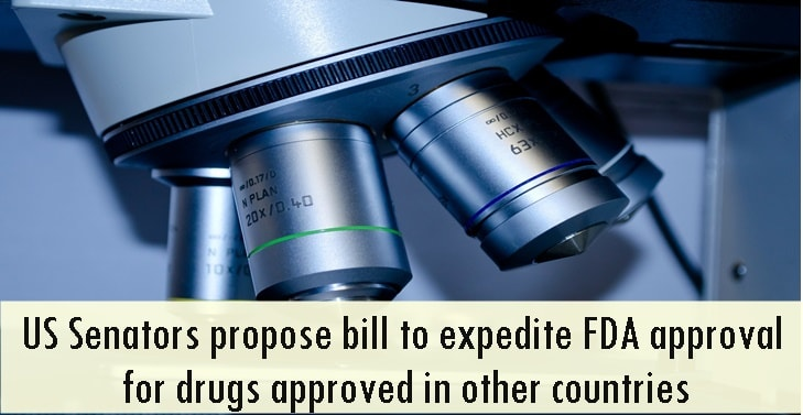 US Senators propose bill to expedite FDA approval for drugs approved in other countries