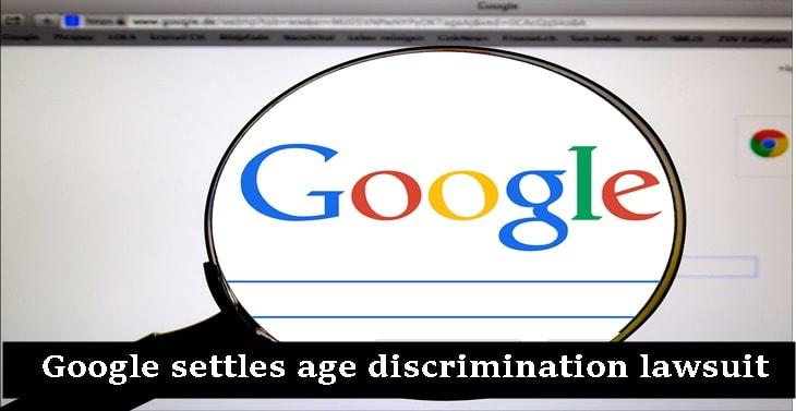 Google settles age discrimination lawsuit