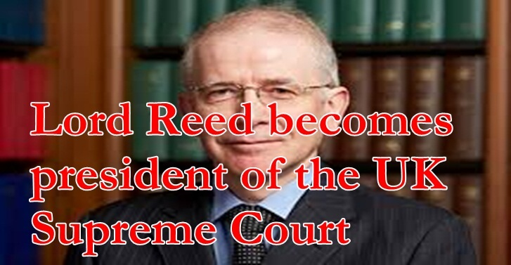 Lord Reed becomes president of the UK Supreme Court