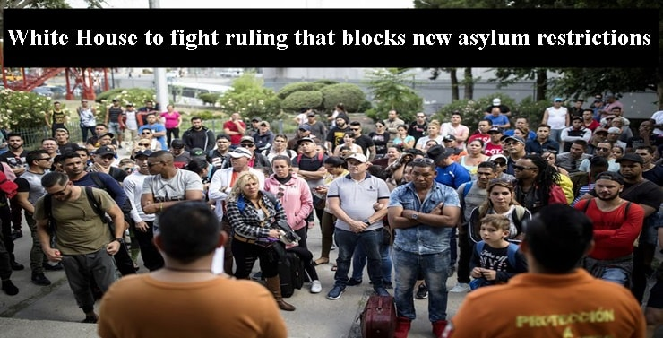 White House to fight ruling that blocks new asylum restrictions
