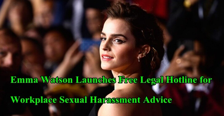 Emma Watson Launches Free Legal Hotline for Workplace Sexual Harassment Advice