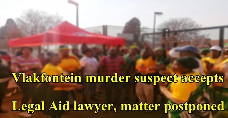 Vlakfontein murder suspect accepts Legal Aid lawyer, matter postponed