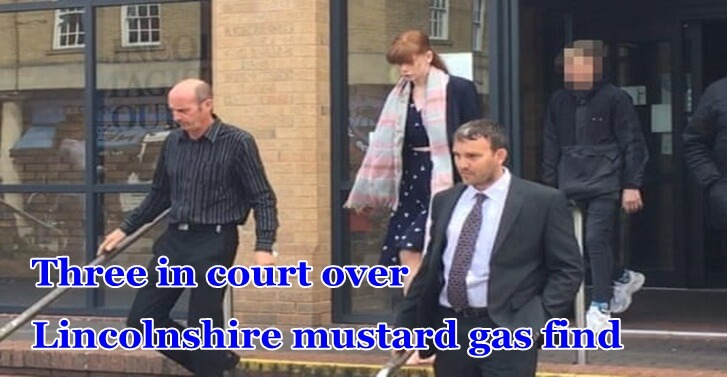 Three in court over Lincolnshire mustard gas find