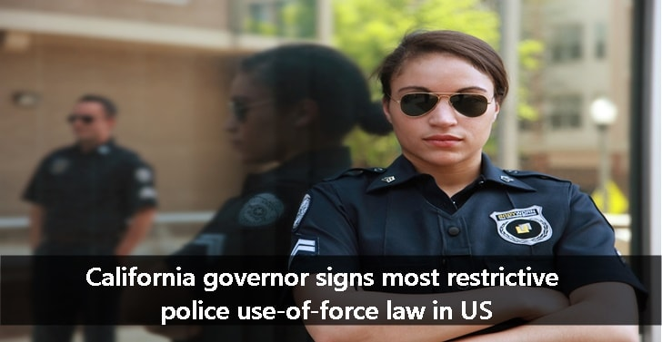 California governor signs most restrictive police use-of-force law in US