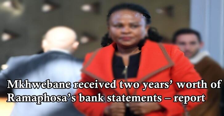 Mkhwebane received two years' worth of Ramaphosa's bank statements – report