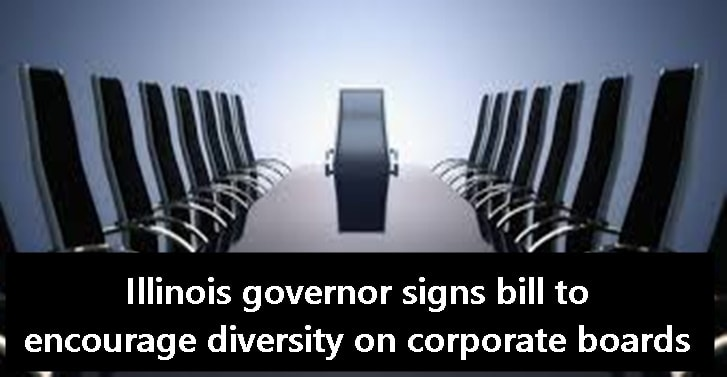 Illinois governor signs bill to encourage diversity on corporate boards