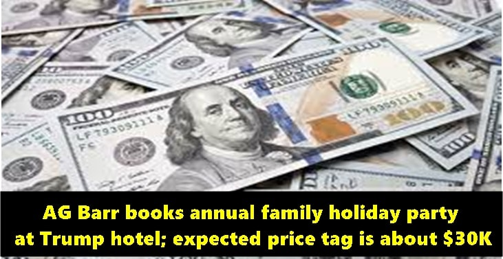 AG Barr books annual family holiday party at Trump hotel; expected price tag is about $30K