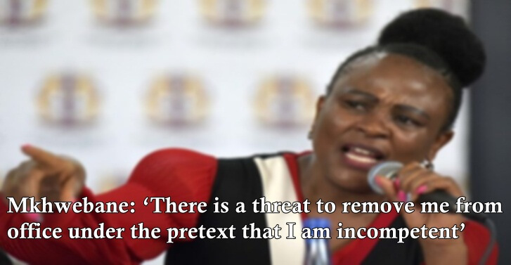 Mkhwebane: 'There is a threat to remove me from office under the pretext that I am incompetent'