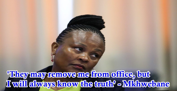 'They may remove me from office, but I will always know the truth' - Mkhwebane