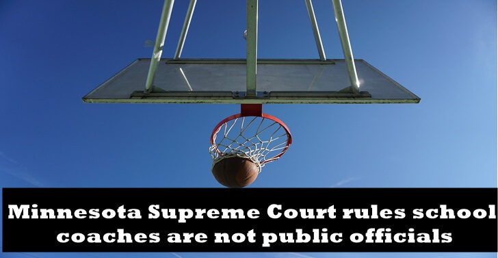 Minnesota Supreme Court rules school coaches are not public officials