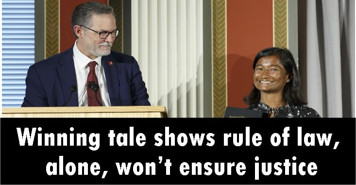 Winning tale shows rule of law, alone, won't ensure justice