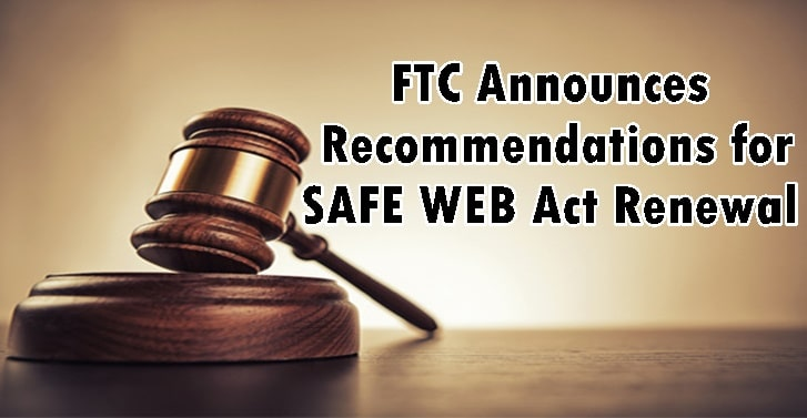 FTC Announces Recommendations for SAFE WEB Act Renewal
