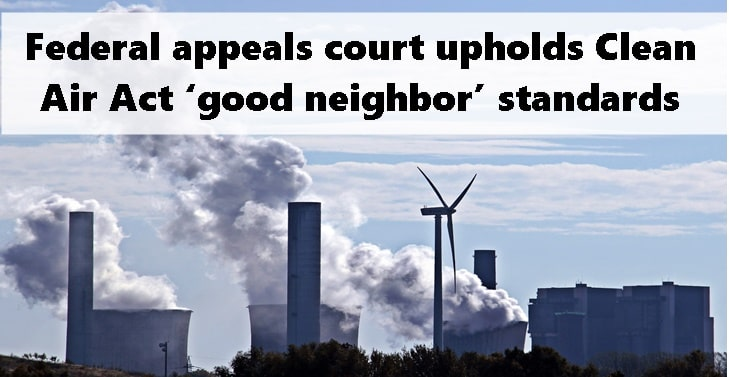 Federal appeals court upholds Clean Air Act 'good neighbor' standards