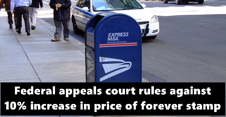 Federal appeals court rules against 10% increase in price of forever stamp