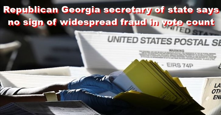 Republican Georgia secretary of state says no sign of widespread fraud in vote count